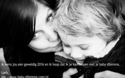 Ik wens jou een geweldig 2016 – Baby Dilemma