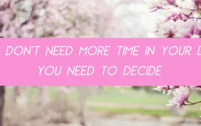 Je moet gewoon een keer beslissen
